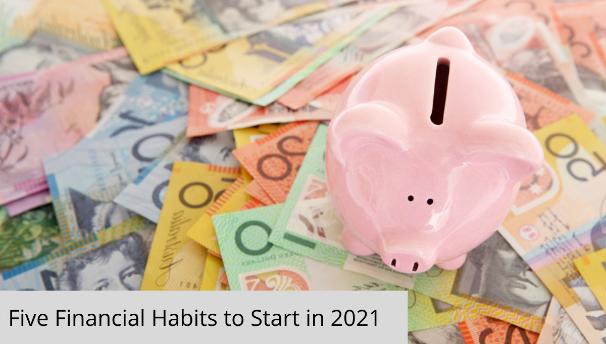 Five Financial habits to start